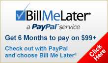 Bill Me Later, Get 6 months to pay!